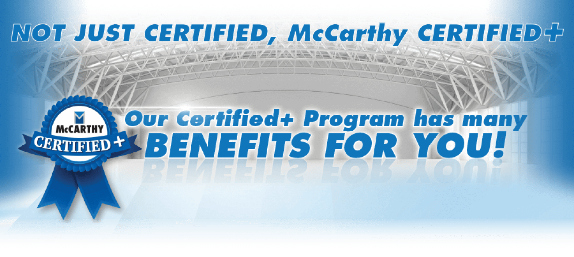 McCarthy Certified Plus Program