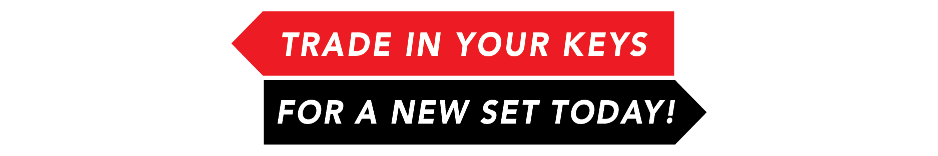 Trade In Your Keys For A New Set Today