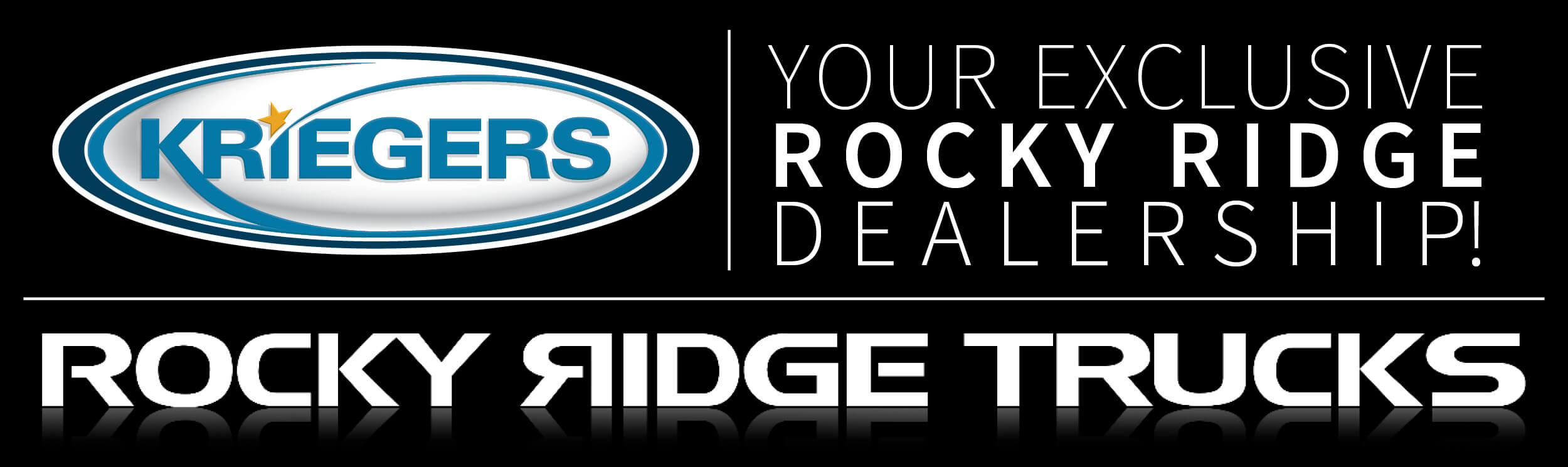Kriegers are your exclusive Rocky Ridge Dealership